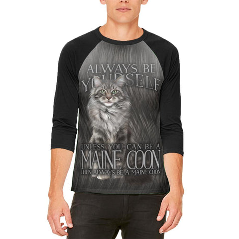 Always Be Yourself Unless Maine Coon Cat Mens Raglan T Shirt