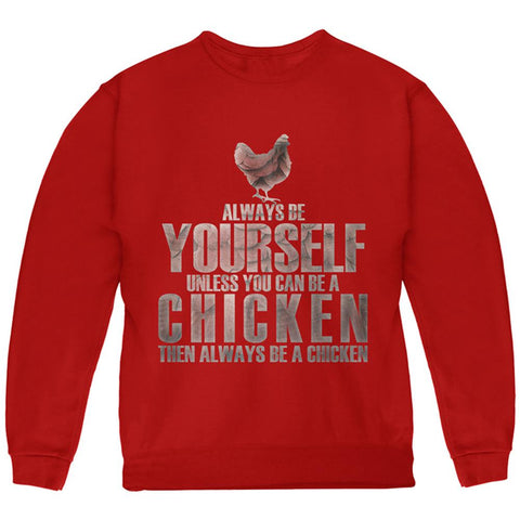 Always Be Yourself Chicken Youth Sweatshirt