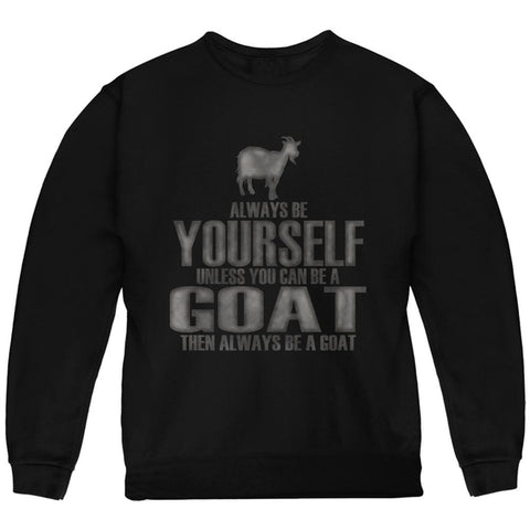 Always Be Yourself Goat Youth Sweatshirt