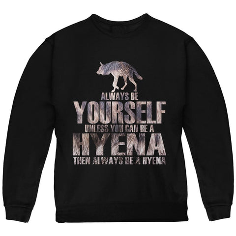 Always be Yourself Hyena Youth Sweatshirt
