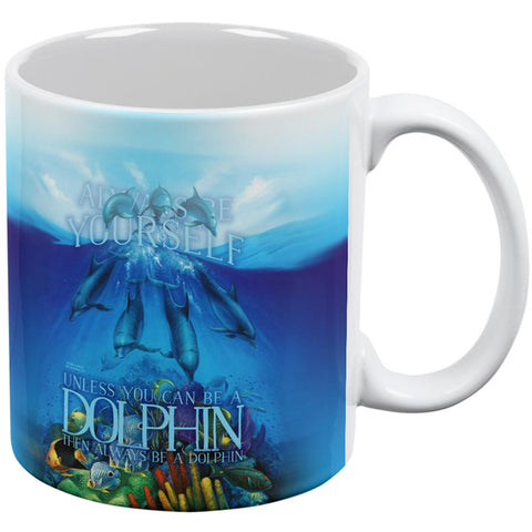 Always Be Yourself Unless Dolphin All Over Coffee Mug