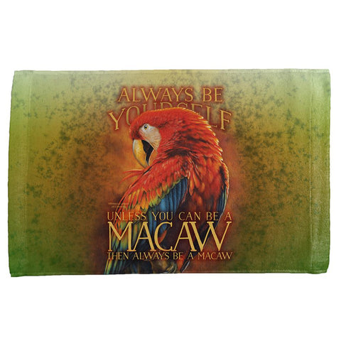 Always Be Yourself Unless Scarlet Macaw All Over Hand Towel