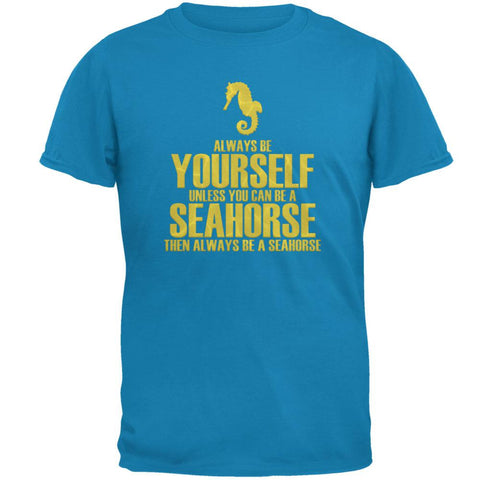 Always Be Yourself Seahorse Mens T Shirt