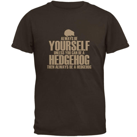 Always Be Yourself Hedgehog Mens T Shirt