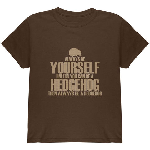 Always Be Yourself Hedgehog Youth T Shirt