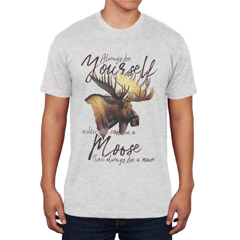 Always Be Yourself Unless Moose Mens Soft T Shirt