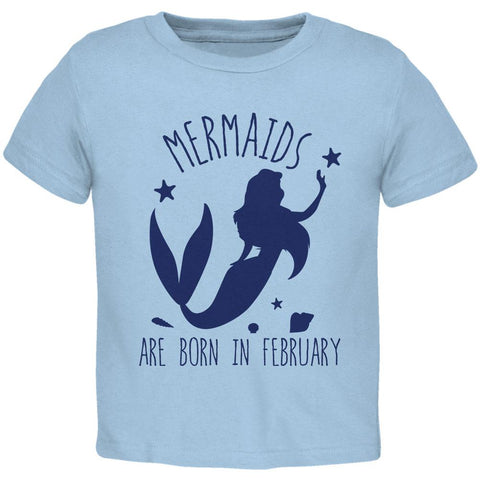 Mermaids Are Born In February Toddler T Shirt