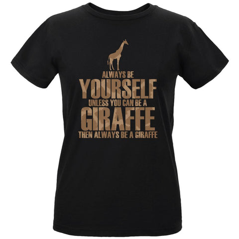 Always Be Yourself Giraffe Womens Organic T Shirt