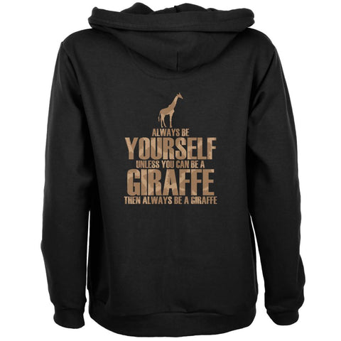 Always Be Yourself Giraffe Womens Full Zip Hoodie