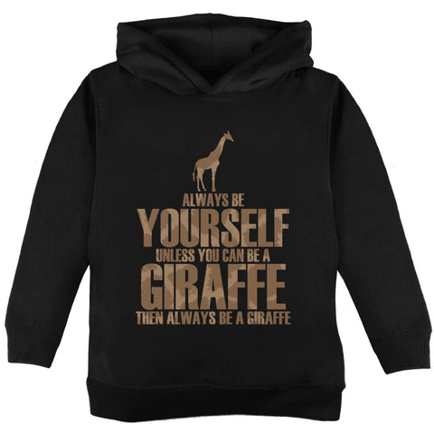 Always Be Yourself Giraffe Toddler Hoodie