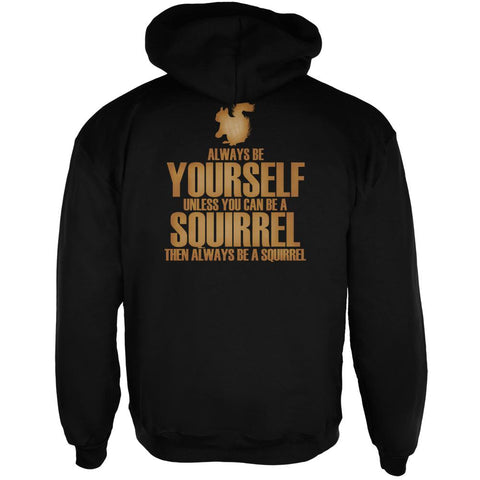 Always Be Yourself Squirrel Mens Full Zip Hoodie