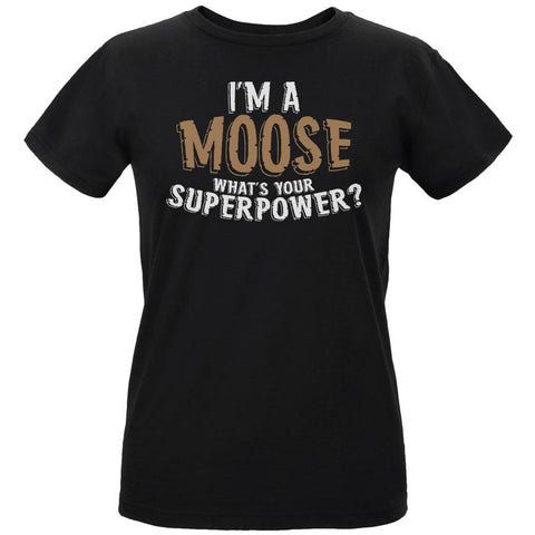 I'm A Moose What's Your Superpower Womens Organic T Shirt
