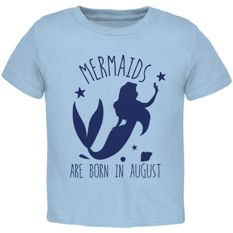 Mermaids Are Born In August Toddler T Shirt