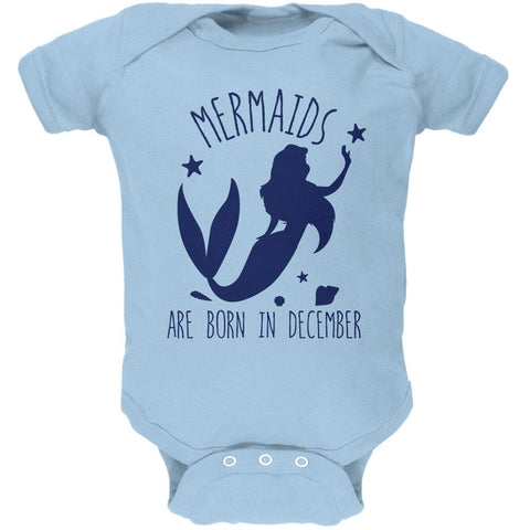 Mermaids Are Born In December Soft Baby One Piece