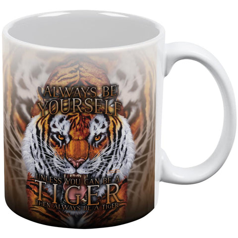 Always Be Yourself Unless Wild Tiger All Over Coffee Mug