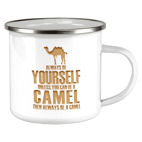 Always be Yourself Camel Camp Cup