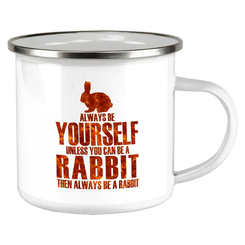 Always Be Yourself Rabbit Camp Cup