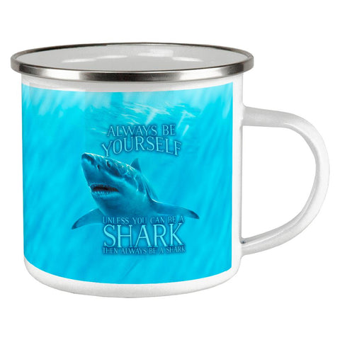 Always Be Yourself Unless Great White Shark Camp Cup