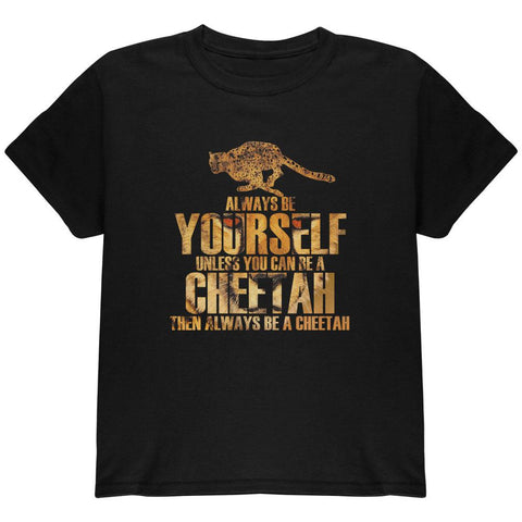 Always Be Yourself Cheetah Youth T Shirt