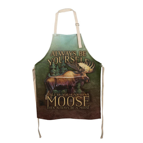 Always Be Yourself Unless Moose All Over Apron