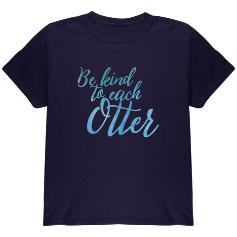 Be Kind to Each Other Otter Pun Youth T Shirt