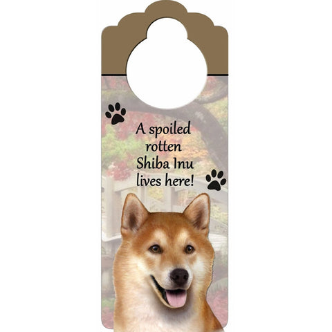 A Spoiled Shiba Inu Lives Here Hanging Doorknob Sign