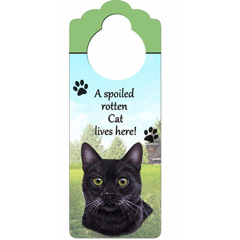 A Spoiled Black Cat Lives Here Hanging Doorknob Sign