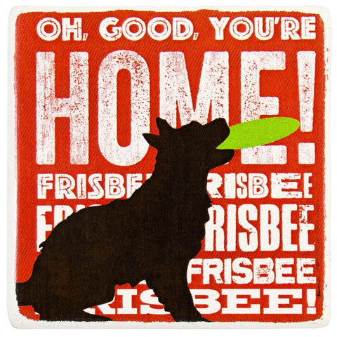 Dog Oh Good Your Home Ceramic Refrigerator Magnet