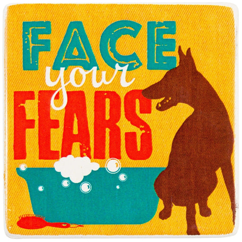 Dog Face Your Fears Ceramic Refrigerator Magnet