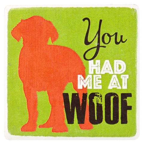 Dog You Had Me At Woof Ceramic Refrigerator Magnet