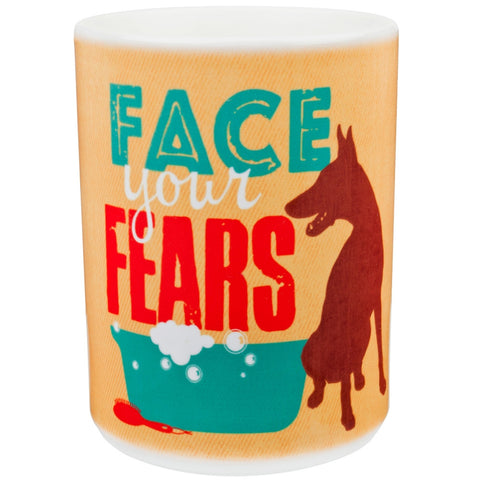 Dog Face Your Fears Coffee Mug