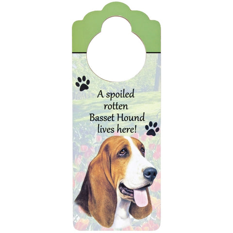 A Spoiled Basset Hound Lives Here Hanging Doorknob Sign