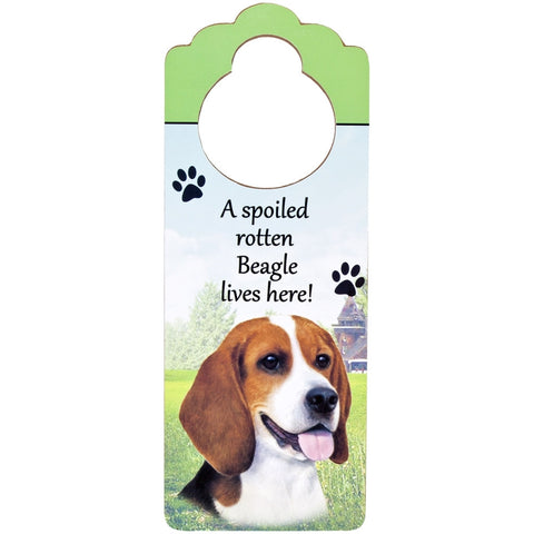A Spoiled Beagle Lives Here Hanging Doorknob Sign