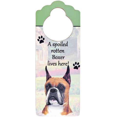 A Spoiled Boxer Cropped Lives Here Hanging Doorknob Sign