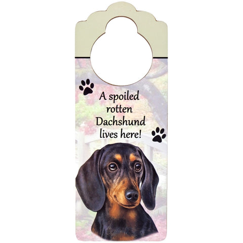 A Spoiled Dachshund Lives Here Hanging Doorknob Sign