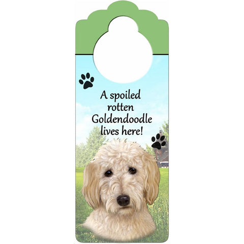 A Spoiled Goldendoodle Lives Here Hanging Doorknob Sign