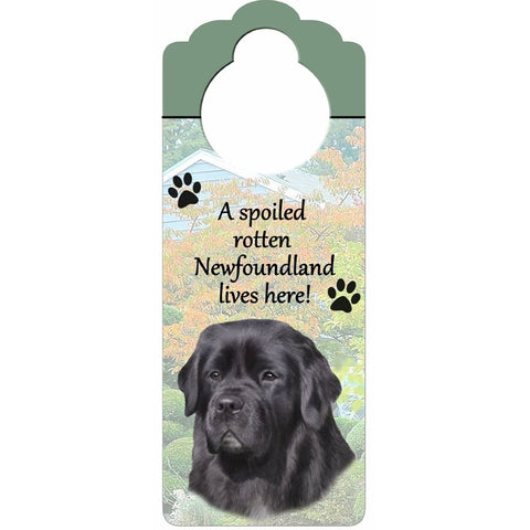 A Spoiled Newfoundland Lives Here Hanging Doorknob Sign