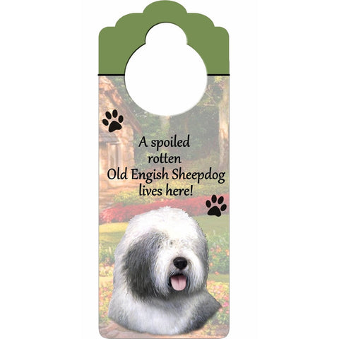 A Spoiled Old English Sheepdog Lives Here Hanging Doorknob Sign