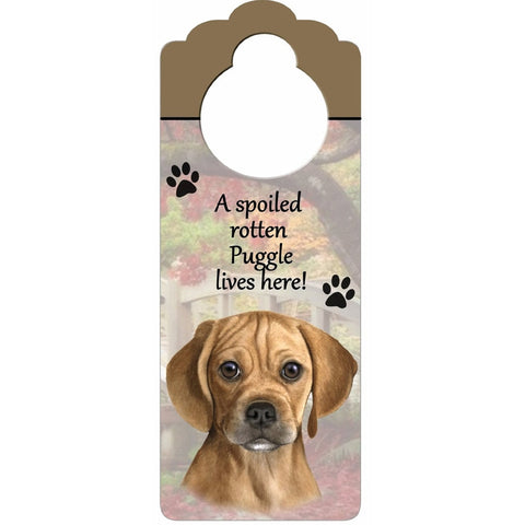 A Spoiled Puggle Lives Here Hanging Doorknob Sign