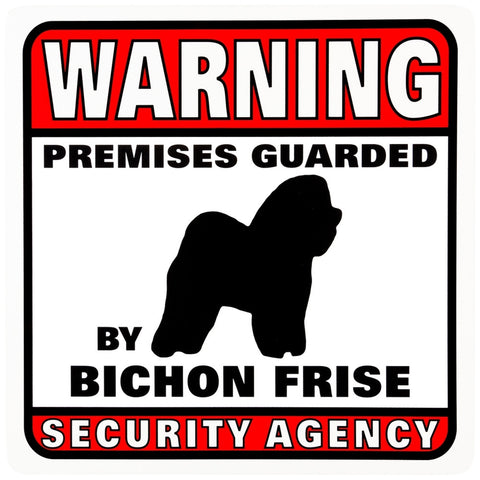 Bichon Frise Warning Premises Guarded Sign