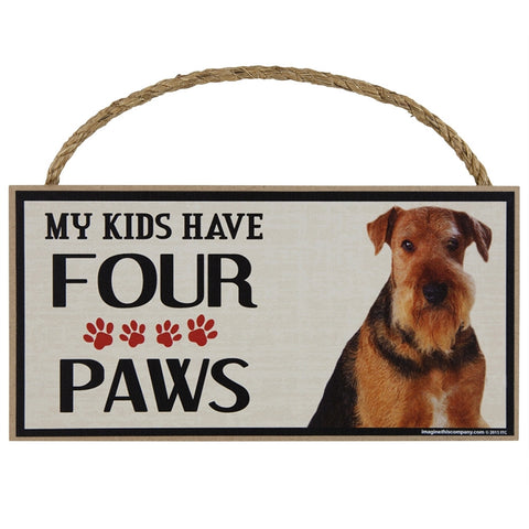 Airedale My Kids Have Four Paws Wood Sign
