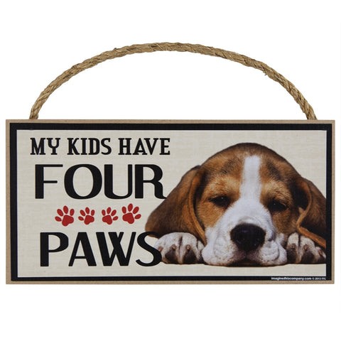 Beagle My Kids Have Four Paws Wood Sign