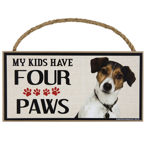 Jack Russell My Kids Have Four Paws Wood Sign