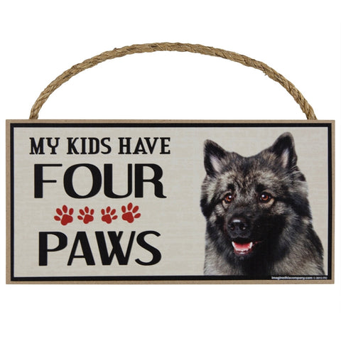 Keeshond My Kids Have Four Paws Wood Sign