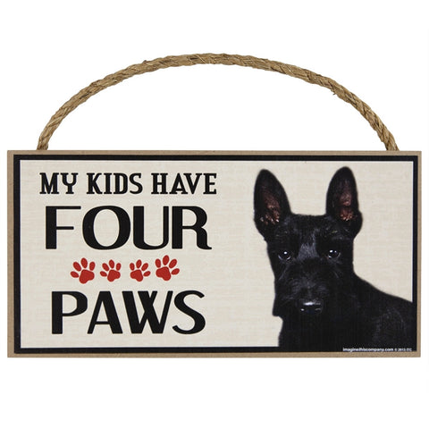 Scottish Terrier My Kids Have Four Paws Wood Sign