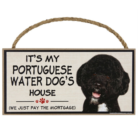 It's My Portuguese Water Dog House Wood Sign