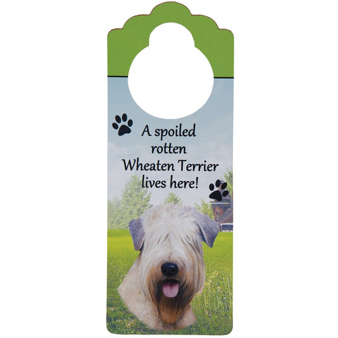 A Spoled Wheaten Terrier Lives Here Hanging Doorknob Sign