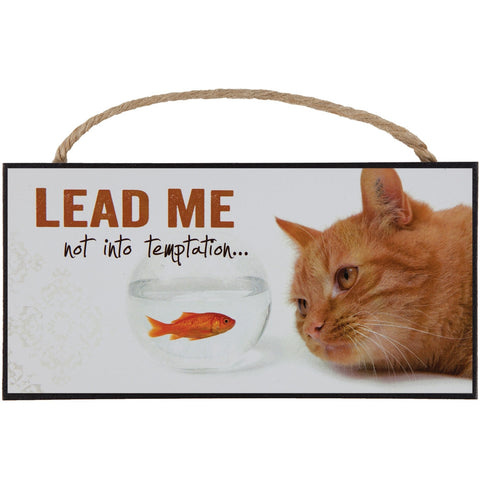 Lead Me Not into Temptation Kitten Hanging Sign
