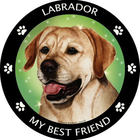 Yellow Labrador My Best Friend Magnet