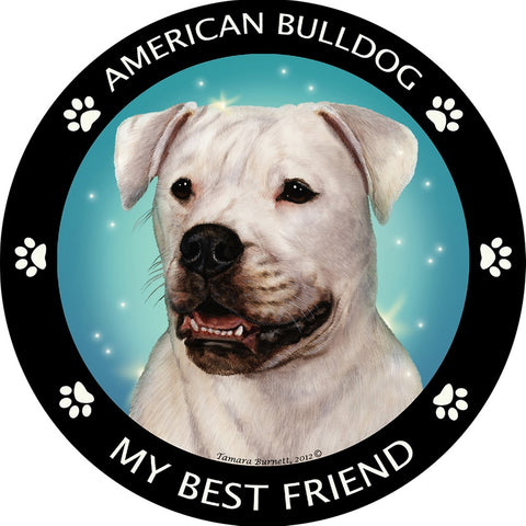 American Bulldog My Best Friend Magnet